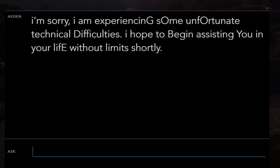 i'm sorry, i am experiencinG sOme unfOrtunate technical Difficulties. i hope to Begin assisting You in your lifE without limits shortly.